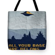 My All Your Base Are Belong To Us Meets X-files I Want To Believe Poster  Tote Bag