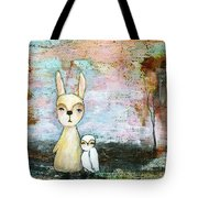 My Best Friend Baby Rabbit Baby Owl Abstract Art  Tote Bag