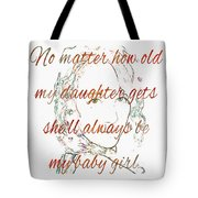 My Daughter - My Baby Girl 2 Tote Bag