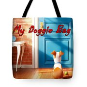 My Doggie Bag  Tote Bag