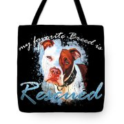 My Favorite Breed Is Rescue Watercolor 3 Tote Bag