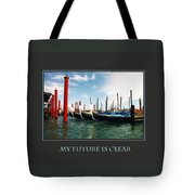 My Future Is Clear Tote Bag