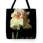 My Girl Iris  Tote Bag