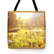 My Heart Is Glad  Tote Bag