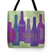 My Kind Of Wine Tote Bag by Tara Hutton