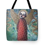 My Mind Is Cleared Of All Turmoil And Fear Tote Bag