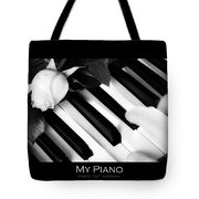 My Piano Bw Fine Art Photography Print Tote Bag
