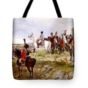 Napoleon Watching The Battle Of Friedland Tote Bag