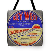 Nations Southernmost City Tote Bag