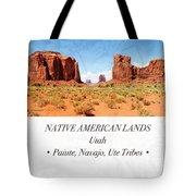Native American Land, Monument Valley, Navajo Tribal Park Tote Bag