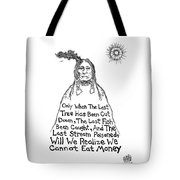 Native American Proverb Drawing Tote Bag