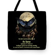 Native American Zodiac Sign Of The Raven Tote Bag