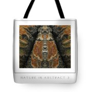 Nature In Abstract 3 Poster Tote Bag