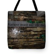 Nature Must Not Win The Game Tote Bag