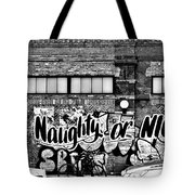 Naughty Or Nice In B W Tote Bag