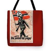 Nazi Propaganda Poster Number 1 Circa 1942 Tote Bag