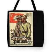 Nazi Propaganda Poster Number 3 Circa 1943 Tote Bag
