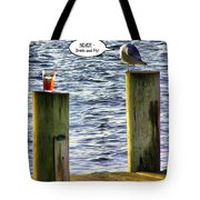 Never Drink And Fly Tote Bag