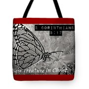 New Creature In Christ Tote Bag