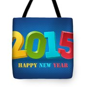 New Year 2015 Tote Bag