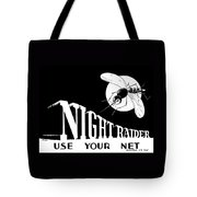 Night Raider Ww2 Malaria Poster Tote Bag