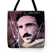 Nikola Tesla - Quote Tote Bag