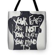 No Fears, No Limits Tote Bag
