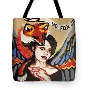 No Fox Given Tote Bag