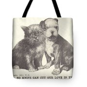 No Knife Can Cut Our Love In Two Tote Bag