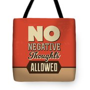 No Negative Thoughts Allowed Tote Bag