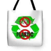 No Paper No Plastic Recycle Tote Bag