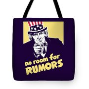 No Room For Rumors - Uncle Sam Tote Bag