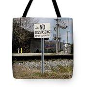 No Trespassing Sign Tote Bag
