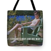 No Worries Quote Tote Bag