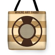 No055 My O Brother Where Art Thou Minimal Movie Poster Tote Bag
