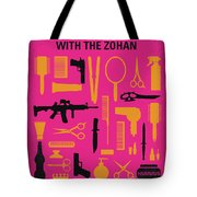 No743 My You Dont Mess With The Zohan Minimal Movie Poster Tote Bag