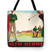 North Berwick, A London And North Eastern Railway Vintage Advertising Poster Tote Bag