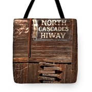 North Cascade Hiway Signs Tote Bag