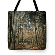 Not All Those Who Wander Tote Bag by Jessica Brawley