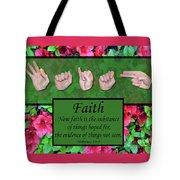 Now Faith Tote Bag