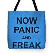Now Panic 21 Tote Bag