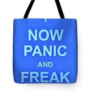 Now Panic 3 Tote Bag