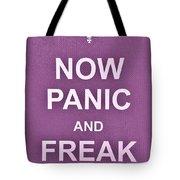 Now Panic 7 Tote Bag