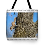 Nutsnutsnuts Tote Bag
