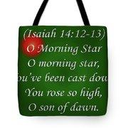 O Morning Star Tote Bag