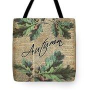 Oak Tree Leaves And Acorns, Autumn Dictionary Art Tote Bag