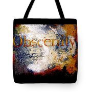Obscenity Tote Bag