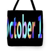 October 14 Tote Bag