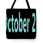 October 26 Tote Bag