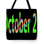 October 29 Tote Bag
